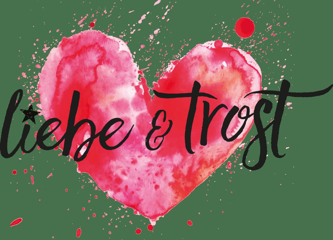 Liebe & Trost